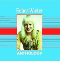 EDGAR WINTER - ANTHOLOGY (New & Sealed) Blues Rock CD Best of Hits Group
