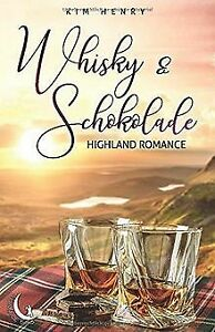 Whisky und Schokolade: Highland Romance von Henry, Kim | Buch | Zustand sehr gut