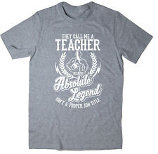 Teacher T-Shirt - Absolute Legend! Funny T-Shirt available in 6 colours.