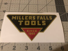 Millers Falls Tools Since 1868 U.S.A. Decals reproduction 5� Wide