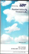 LOT Polish Airlines system timetable 3/25/07 [7021]