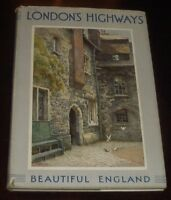 ' THROUGH LONDON'S HIGHWAYS ' by Walter JERROLD / Pictures by E.W. HASLEHUST.