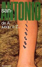SAN-ANTONIO / DE A JUSQU'A Z... / FLEUVE NOIR 86 / 1978