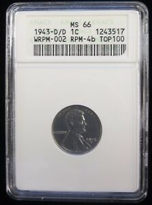 Lincoln Steel Cent - 1943 D/D - KM# 132a - ANACS MS 66 - 1243517 - RPM Error