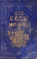 [1854] Hot Corn: Life Scenes in New York Illustrated by Solon Robinson