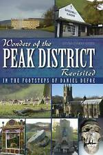 Wonders of the Peak District Revisited - Jayne Darbyshire *FREE P&P*
