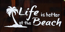 LIFE IS BETTER AT THE BEACH  VINYL DECAL  WINDOW STICKERS WHITE SET OF 2 NEW