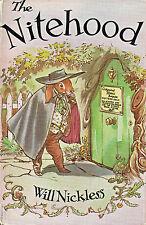 THE NITEHOOD – Written & Illustrated by Will Nickless - 1966 Hcvr DJ 1st