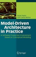 Model-Driven Architecture in Practice : A Software Production Environment...