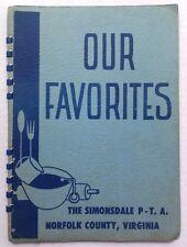 1950s SIMONSDALE ELEMENTARY SCHOOL PTA COOKBOOK, NORFOLK COUNTY, PORTSMOUTH, VA
