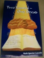 Two Loaves - One Bread - Messianic Jewish author Ruth Specter. CLOSEOUT!!!!