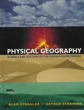 Physical Geography : Science and Systems of the Human Environment