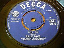 "BILLIE DAVIS - TELL HIM  7"" VINYL"