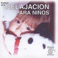 Various Artists : Relajacion Para Ninos...El Placer de la CD