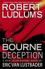 NEW - Robert Ludlum's the Bourne Deception by Eric Van Lustbader