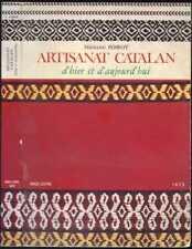 Catalogne-Fernand Poirot : ARTISANAT CATALAN . 1973