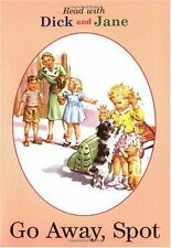 Go Away, Spot (Read with Dick and Jane) by Penguin Young Readers