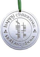 Ogham Pewter Happy Christmas (Nollaig Shona) Ornament