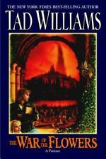The War of the Flowers, Tad Williams, Very Good Book