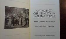 Orthodox Christianity in Imperial Russia Source Book on Lived Religion Coleman