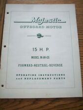 195? MAJESTIC OUTBOARD  MOTOR OWNER/PARTS MANUAL  15. HP = M-6N-GS