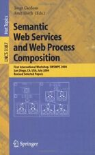 Semantic Web Services and Web Process Composition  First Internationa