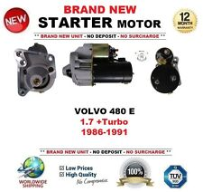 FOR VOLVO 480 E 1.7 +Turbo 1986-1991 BRAND NEW STARTER MOTOR 1.4kW 10 Teeth