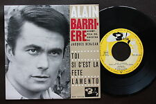 ALAIN BARRIERE + JACQUES DENJEAN EP MADE IN PORTUGAL 45 PS 7 * TOI * BARCLAYS