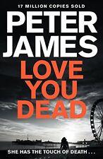Love You Dead (Roy Grace),Peter James- 9781447255895