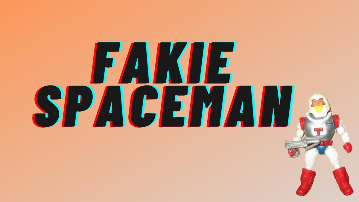 Fakie Spaceman Toys