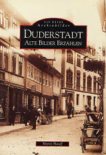 DUDERSTADT Niedersachsen Stadt Geschichte Bildband Alte Bilder Fotos Buch AK NEU