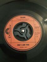 "Slade – Coz I Luv You Vinyl 7"" Single Polydor 2058 155 1971"