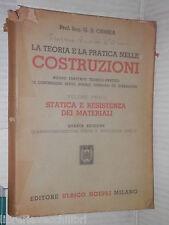LA TEORIA E LA PRATICA NELLE COSTRUZIONI G B Ormea Hoepli 1948 Volume Primo di
