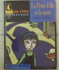 La Petite Fille Et La Mort - Rodolphe ; Tom Tirabosco