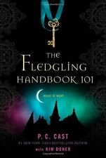 The Fledgling Handbook 101 (House of Night Novels) by P. C. Cast, Kim Doner