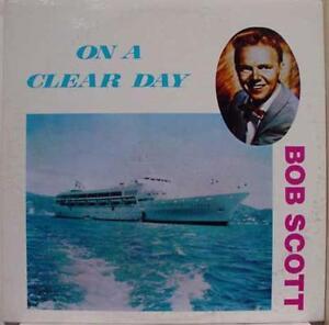 Bob Scott - On A Clear Day LP Mint- BC 1070 Vinyl Blue Chip Record