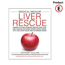 Medical Medium Liver Rescue by Anthony Williams
