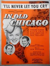 "I'LL NEVER LET YOU CRY 1937- ""IN OLD CHICAGO"" ALICE FAYE, TYRONE POWER"