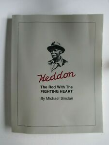Heddon: The Rod With The Fighting Heart by Michael Sinclair 1997 1st Edition