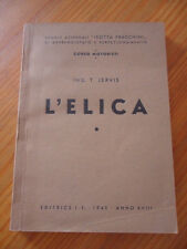 206B - L'ELICA ING. T. JERVIS EDITRICE I.F. 1940