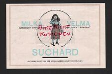 NEUCHATEL, Werbung 1912, Ph. Suchard's Alpen-Milch-Schokolade Milka Velma