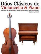 Dúos Clásicos de Violoncello and Piano : Piezas Fáciles de Beethoven, Mozart,...