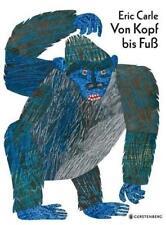 Von Kopf bis Fuß von Eric Carle (2000, Gebundene Ausgabe)