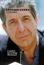Leonard Cohen Complete Recordings Illustrated paperback