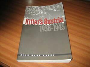 HITLER'S AUSTRIA POPULAR SENTIMENT IN THE NAZI ERA 1938 1945 BY EVAN BURR BUKEY