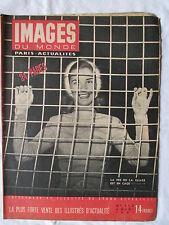 IMAGES DU MONDE 113 ANNEE 1947 LA FEE DE LA GLACE EST EN CAGE