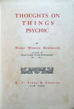 1911 – KENILWORTH, THOUGHTS ON THINGS PSYCHIC – PSICOLOGIA PSYCHOLOGY MIND SOUL