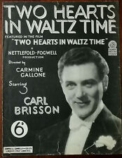 Two Hearts In Waltz Time from the Carmine Gallone film with Carl Brisson – 1937