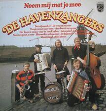 DE HAVENZANGERS - NEEM MIJ MET JE MEE -  LP