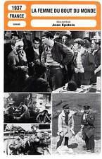 FICHE CINEMA : LA FEMME DU BOUT DU MONDE - Vanel,Aumont,Rouer,Epstein 1937